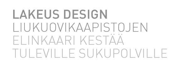 Liukuovikaapistot Lakeus Design kestää tuleville sukupolville